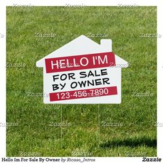 Shop Hello Im For Sale By Owner Sign created by Ricaso_Intros. Real Estate Business Cards, Professional Business Cards, Personalized Products, Customized Gifts, Name Tag Design, House Property, For Sale Sign, Selling Your House, Name Tags