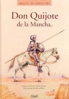 Don Quijote de la Mancha. De Cervantes Saavedra, Miguel.
