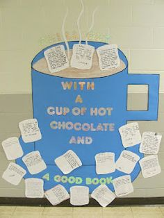"Classroom Freebies Too: Cute Winter Bulletin Board Idea.  I wonder if the school would let me hand out hot chocolate gifts (mix and marshmallows) to students who return the ""winning"" book with a brief review. Could use the review for my Tweets board in the spring?"