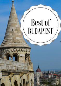 The Best of Budapest - Eat Sleep Breathe Travel