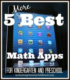 Five More Best Math Apps for Kindergarten and Preschool