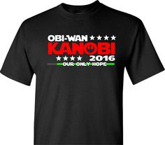 Obi-Wan Kanobi for President 2016 on Black Star Wars Parody Short Sleeve T Shirt