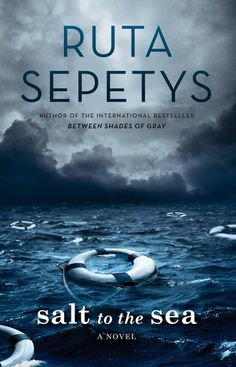 """Salt to the Sea by Ruta Sepetys Audience: Young Adult Philomel Books (February 2, 2016) IndieBound 