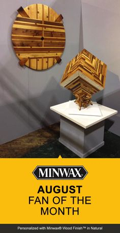 Stephan Fowlkes thought outside the box and created these wonderful works of art with Minwax® Wood Finish™ in Natural. Do you think Stephan is August's #FanoftheMonth? LIKE or REPIN this to show your love!