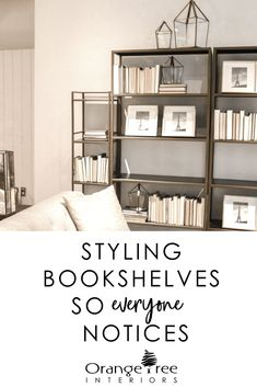 Not sure where to start when trying to style your bookshelves?  Check out this online decorating course that will ensure your bookshelves look beautiful.  #decoratebookshelves #stylebookshelves #decoratelikeapro #helpwithdecorating #bookshelfmakeover #stagingtips