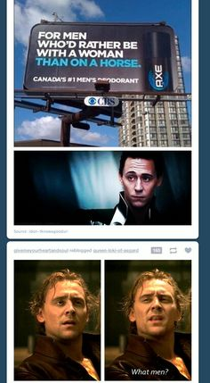 Too funny,,,,Hiddles can always make me laugh..I can actually see him saying this even though this a meme He would so do it!