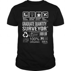 Awesome Tee For Graduate Quantity Surveyor T-Shirts, Hoodies, Sweatshirts, Tee Shirts (22.99$ ==► Shopping Now!)