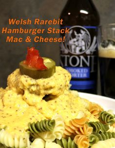 Welsh Rarebit Hamburger Stack Mac & Cheese recipe