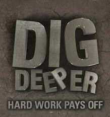 Dig deeper
