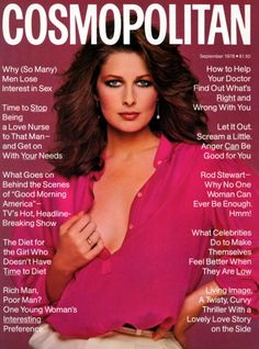 Cosmopolitan Magazine - September 1978326 complete pages - Magazine in great shape - Cover: Christina Ferrare by Francisco Scavullo - Rod Stewart article - How to help your doctor - What celebrities d. Helen Gurley Brown, My Magazine, Magazine Covers, Magazine Rack, Francesco Scavullo, Cosmo Girl, Bionic Woman, Cosmopolitan Magazine, Instyle Magazine