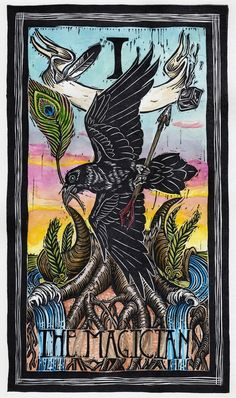 The Magician (Raven) A lush 78-card Tarot deck with birds and other flora and fauna of North America, illustrated with hand-colored linocuts. crowdfounding