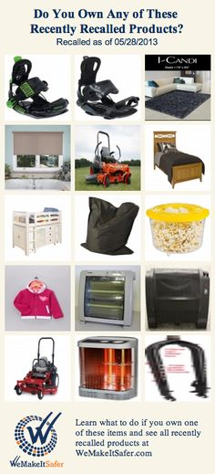 Recently recalled products, including beds, rugs, heaters, snowboard bindings & more. See the rest at WeMakeItSafer.com