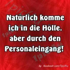 Life Humor, Man Humor, Cool Words, Wise Words, Cool Slogans, German Quotes, German Words, Mind Tricks, True Stories