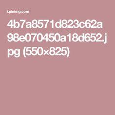 4b7a8571d823c62a98e070450a18d652.jpg (550×825)