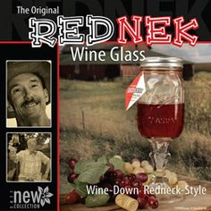 """The Original RedNek Wine Glass    You don't have to reside in the backwoods to appreciate the humor!    A great conversation piece, whatever your pleasure, from wine to white lightning.  Great even for Caesars! Pour all ingredients in (has measurments on the side) shake and ready to sip.  Even his beer takes on """"extra classy"""" redneck style when sipped from this!"""