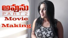 Avunu Part 2 Movie Making || Harshavardhan Rane, Poorna, Directed By Rav...