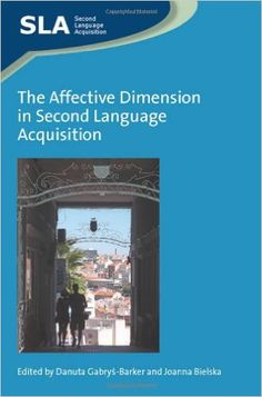 #newbook: The Affective Dimension in Second Language Acquisition./by Danuta G.  P118.2AFF