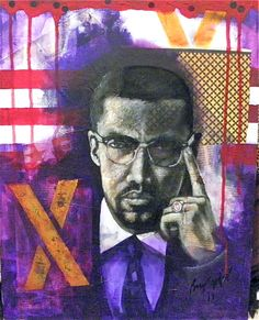 """""""Brother Malcolm"""" Mixed Media on Canvas Board. Bryan Lee Tilford"""