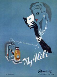 1944 Ad My Alibi Perfume Renoir Parfum Masquerade Mask Henry Stahlhut Art Retro Ads, Vintage Advertisements, Vintage Ads, Vintage Posters, Vintage Makeup, French Posters, Vintage Beauty, Renoir, Vintage Perfume