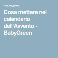 Cosa mettere nel calendario dell'Avvento - BabyGreen
