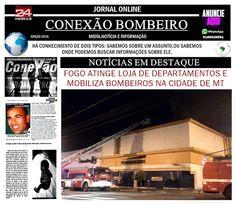 CONEXÃO BOMBEIRO : FOGO ATINGE LOJA DE DEPARTAMENTOS E MOBILIZA BOMBE...