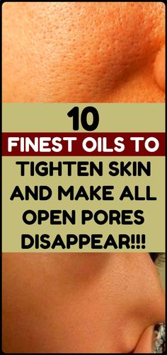 Skin care and beauty: finest oils to tighten skin and make open pores disappear -- health and fitness. Skin care and beauty: finest oils to tighten skin and make open pores disappear -- health and fitness. Beauty Care, Beauty Hacks, Diy Beauty, Homemade Beauty, Beauty Secrets, Face Beauty, Beauty Ideas, Essential Oils For Skin, Natural Beauty Tips