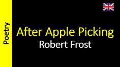 Poetry in English - Sanderlei Silveira: Robert Frost - After Apple Picking