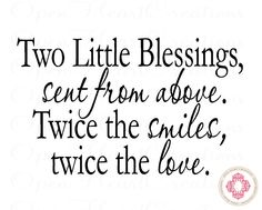 Two Little Blessings Sent From Above - Twin Nursery Wall Decal - Nursery Wall Sayings 22H x 36W BA0321. $45.00, via Etsy.