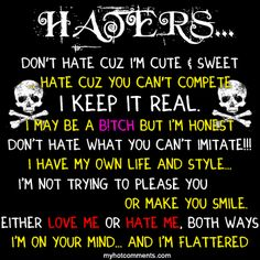 To All My Haters Quotes | pictures-of-hater-quotes-the-world-through-my-eyes-haters-will-hate ...