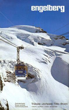 Engelberg Suisse - Trubsee-jochpass-titlis-brunni - Affiche Originale (Ca S Ki Photo, Ski Card, Ski Wedding, Vintage Ski Posters, Ski Holidays, Retro, Skiing, Tourism, Engelberg Switzerland