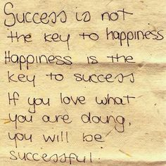 The connection between success + happiness.