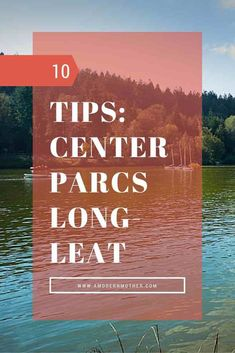 A Modern Mother Goes to Center Parcs - Tips for what to pack