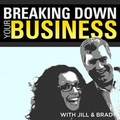 http://www.breakingdownyourbusiness.com Brad Farris & Jill Salzman tackle the most complex small business questions of our day. Why can't I hire competent employees? How do I take over the world? All wrapped up in 60 mins of 41% mediocre business advice and 54% tomfoolery. Listen at http://www.breakingdownyourbusiness.com/