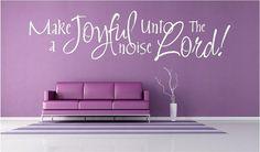make a joyful noise image | Vinyl Wall Art - Make a Joyful Noise Unto the Lord - 8h x 22.5w ...