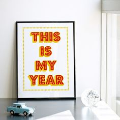 This is My Year. Screenprint A3 or 11.7 x 15.7 in. by coniLab