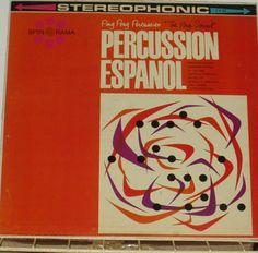 Los Desperados - Percussion Espanol: Ping Pong Percussion - The Big Sound! (1961)