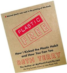 Plastic Free book by Beth Terry-I recommend you read the blog. www.plasticfreelife.com but the book is made in china so no proof this is chemical or plastic free hard copy.  I refuse all products from china as they are full of chemicals and their policies are harmful to the enviornment.