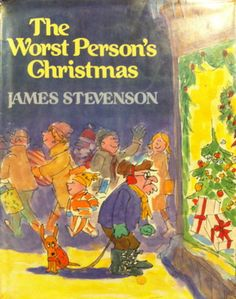 The Worst Person's Christmas by James Stevenson