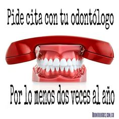 ¡No olvides llamar a tu #Odontólogo! #OdontólogosCol