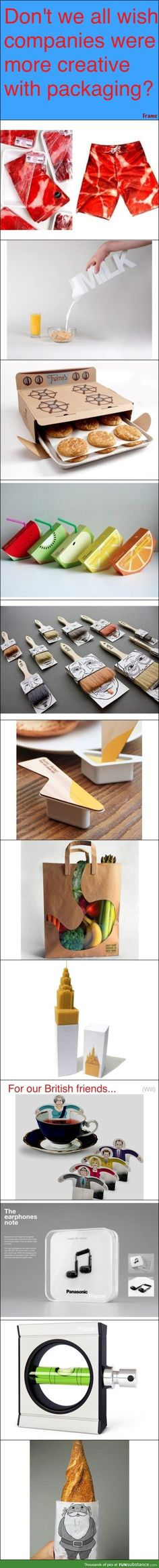 If companies were creative with packaging... shut up and take my money!!!