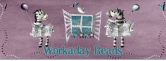 Workaday Reads: First Visions