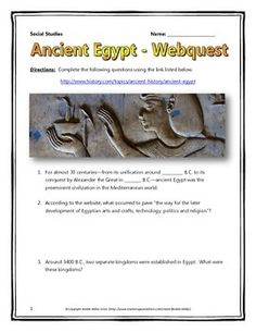 This 12 page document contains a webquest and teachers key related to Ancient Egypt. It contains 28 questions from the history.com website. Your students will learn about the different kingdoms, dynasties and rulers of Ancient Egypt. Specifically, your students will learn about the important people, events and themes of life in Ancient Egypt and will have an understanding of life for Ancient Egyptians and their culture and beliefs.