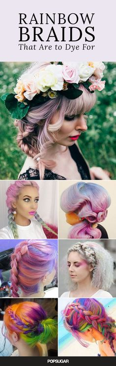 It's official — the rainbow hair color is here to stay this Summer. New iterations of the trend (like sand art dye) are cropping up virtually every minute, and even celebrities are getting in on the fun with colorful coifs. But what happens when vibrant strands team up to make intricate braids? Pure, magical genius. Read on to see styles that would make a unicorn jealous.