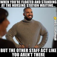 Who's felt like this? #Funnymemes #Funnynurse #Nursejokes #Nurse #Nursing #Nursinghumor #Nursehumor #Nursingschool #Nursingproblems #Nursememes #Nursingstudent #Nurselife #StudentNurse #Nursesdoitbetter #NURSEpiration #instagood #RegisteredNurse #scrubs #Nurselife #NurseLife