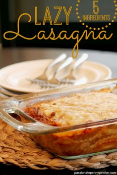 Lazy Lasagna (Just 5 Ingredients) ~ easiest way ever to make lasagna ... you'll never believe the secret ingredient if you haven't made this before!