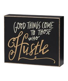Look at this 'Hustle' Box Sign on #zulily today!