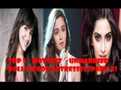 Top 5 Hottest Unmarried Bollywood Actresses (part-2)   5. Alia Bhatt : She is young and talented girl who started her career from the big banner. She was born on March 15 1993 in Mumbai. She is just a 22 year old  4. Huma Qureshi :  A Bollywood actress born in Delhi on July 28 1988 is a talented actress and one of the hottest actresses in the industry. She has got great talent and amazing looks.  3. Sonam Kapoor :  She is a style diva who has made a place in millions of hearts was born in…