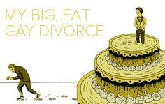 My Big, Fat Gay Divorce