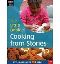 The Little Book of Cooking from Stories: Little Books with Big Ideas