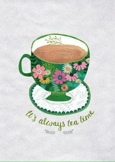 Items similar to It's Always Tea Time.Giclee print of an original illustration on Etsy Tee Illustration, Illustrations, Tee Kunst, Tea Quotes, Tea And Books, Cuppa Tea, My Cup Of Tea, Cup Of Coffee, Tea Art